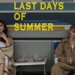 Прощаємось з літом і дивимось міні-серіал The last days of summer